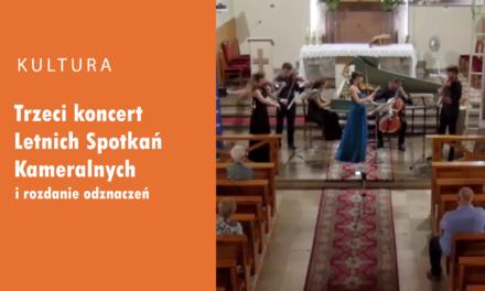Trzeci koncert IX Letnich Spotkań Kameralnych i rozdanie odznaczeń